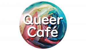 クィアカフェ queer cafe @ あなたの公-差-転